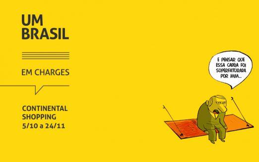 """Últimos dias da exposição """"UM BRASIL em charges"""" no Continental Shopping"""